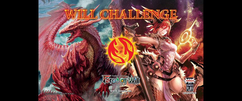 Force of Will - Will Challenge Feuer!