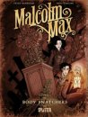 Malcolm Max Band 1: Body Snatchers