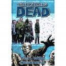 The Walking Dead 15 - Dein Wille geschehe