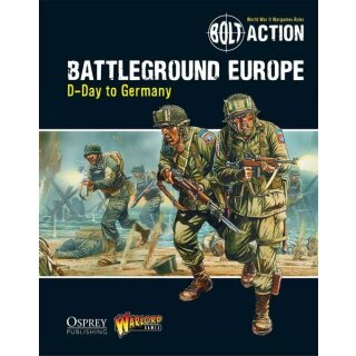 Battleground Europe: D-Day to Germany - Bolt Action Theatre Book