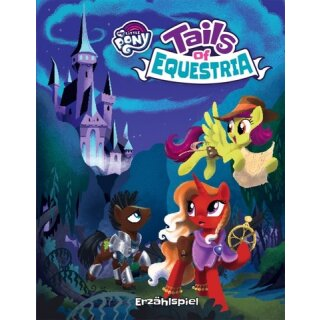 My little Pony: Tails of Equestria Erzählspiel